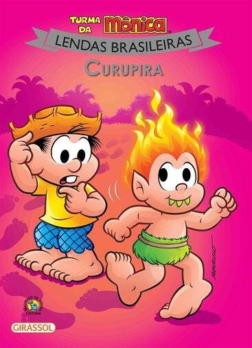 Turma da Mônica Lendas brasileiras -   Curupira