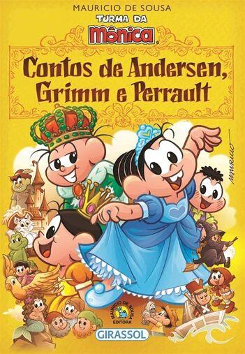 Turma da Mônica - Contos de Andersen, Grimm e Perrault