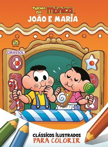 Turma da Mônica Clássicos ilustrados para colorir - João e Maria