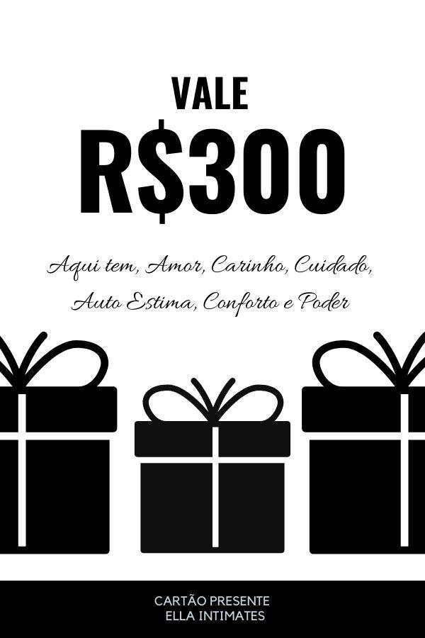 Cartão Presente R$300,00