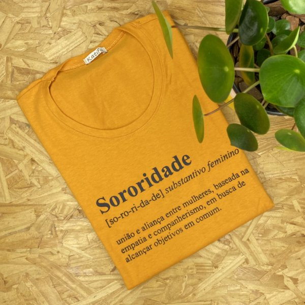 "Camiseta ""Sororidade"" | Tamanho P"