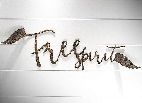 """FRASE FERRO ASAS """"FREE SPIRIT"""""""