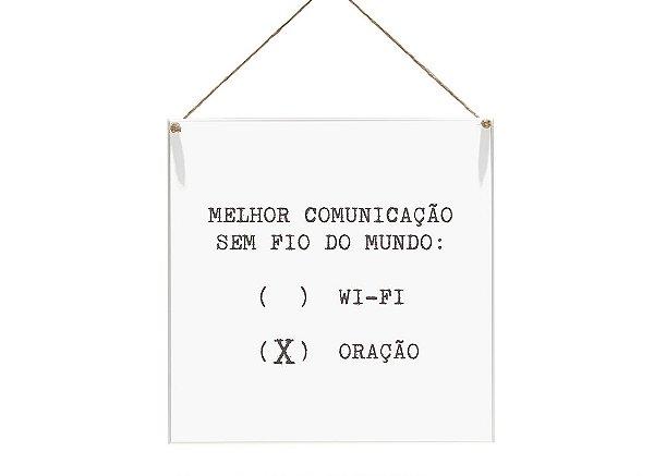 """QUADRO 20X20 """"MELHOR COMUNICAÇÃO..."""""""
