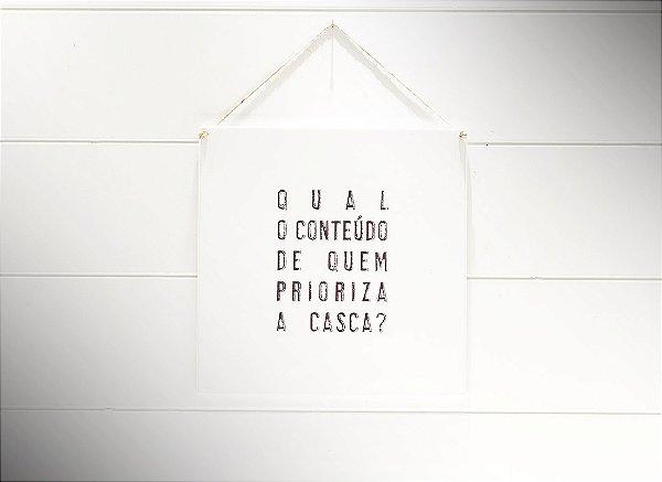 QUADRO 20X20 QUAL O CONTEÚDO DE QUEM...