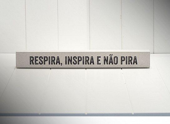 "BLOCO TIRINHA ID SIMP. ""RESPIRA, INSPIRA..."""