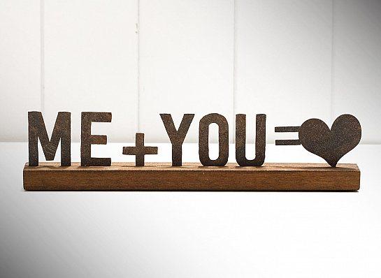 """FRASE DE FERRO DE MESA """"ME + YOU..."""""""