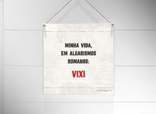 """QUADRO 20X20 """"MINHA VIDA EM..."""""""