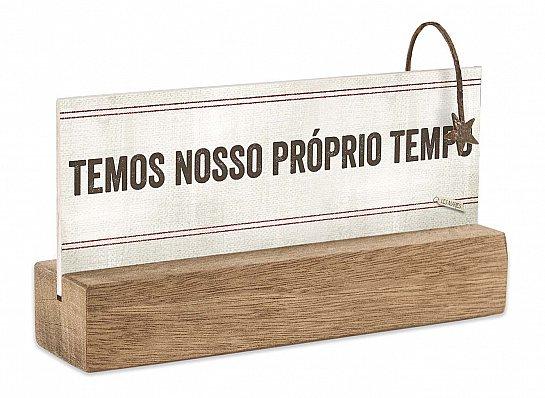 """BLOCO PLACA P """"TEMOS NOSSO..."""""""
