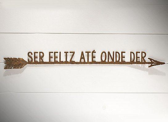 "FLECHA DE FERRO ""SER FELIZ..."""