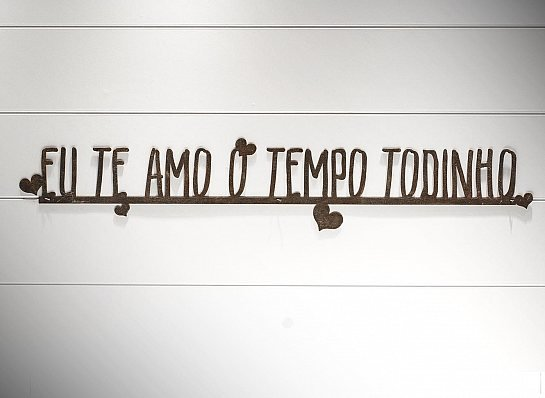 "FRASE FERRO DE PAREDE ""EU TE AMO..."""