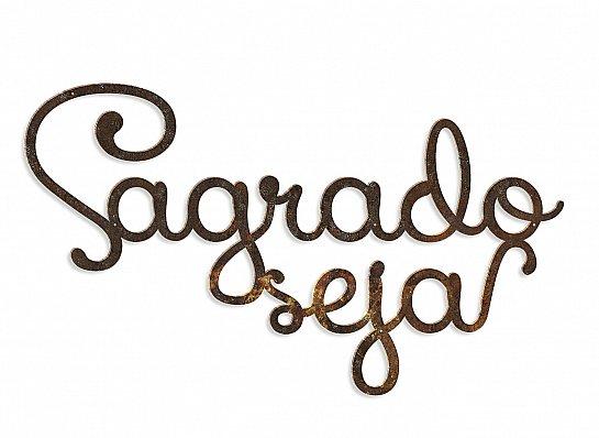 FRASE SAGRADO SEJA FERRO FONTE SWEET