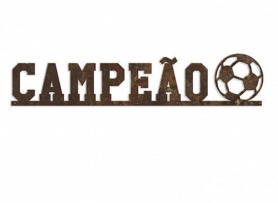 """FRASE FERRO FUTEBOL """"CAMPEÃO"""""""