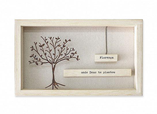 """Quadro madeira clara Árvore ferro """"Floresça onde..."""""""