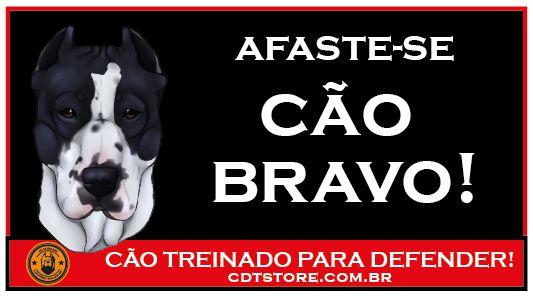Placa Afaste-se Cão Bravo