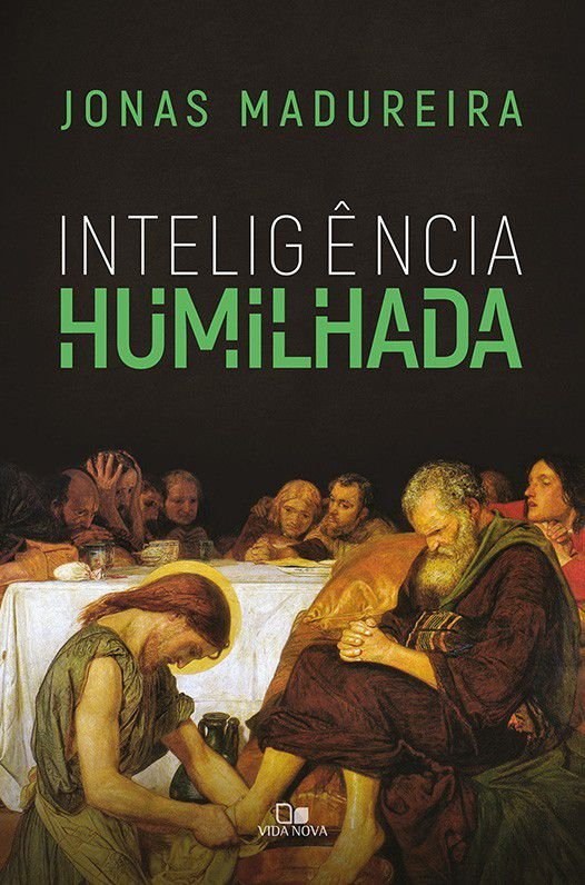 Livro Inteligência humilhada Jonas Madureira