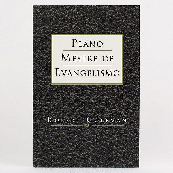 Livro Plano Mestre De Evangelismo Robert Coleman