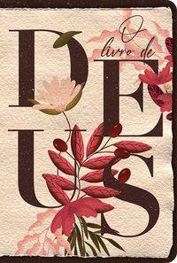 Bíblia NVT 960 O Livro de Deus - Creme - Letra Normal Nova Versão Transformadora