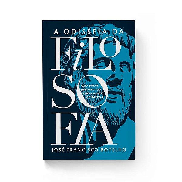 Livro Odisseia da filosofia - Uma breve história do pensamento ocidental