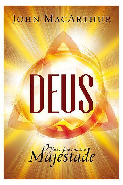 Livro Deus: Face A Face Com Sua Majestade - John Macarthur Ed Fiel