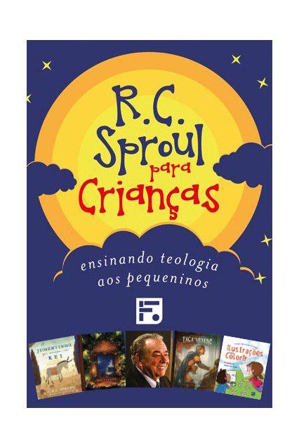 Coleção de Livros R.C. Sproul Para Crianças Ensinando Teologia Pequeno