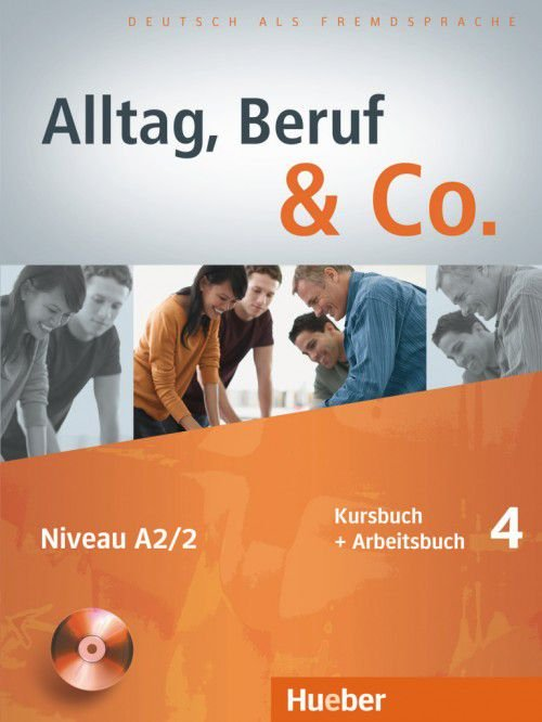 Alltag, Beruf  Co. 4 - Kursbuch + Arbeitsbuch mit Lerner-CD - A2/2
