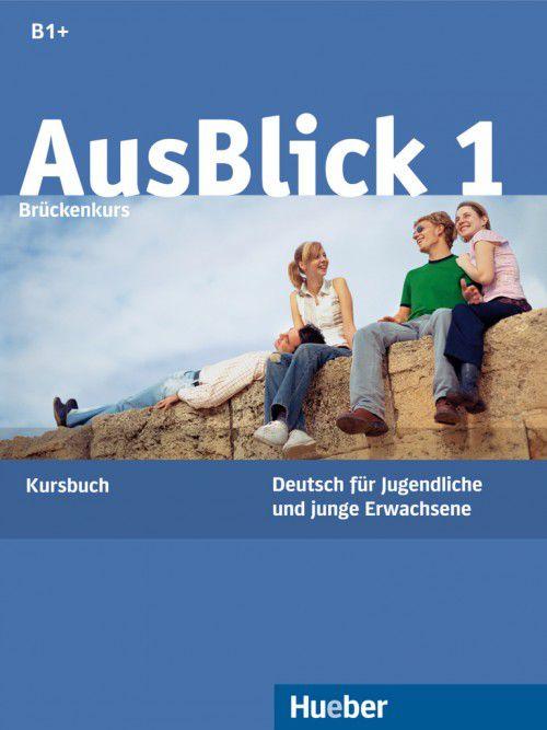 Ausblick 1 - Kursbuch - B1