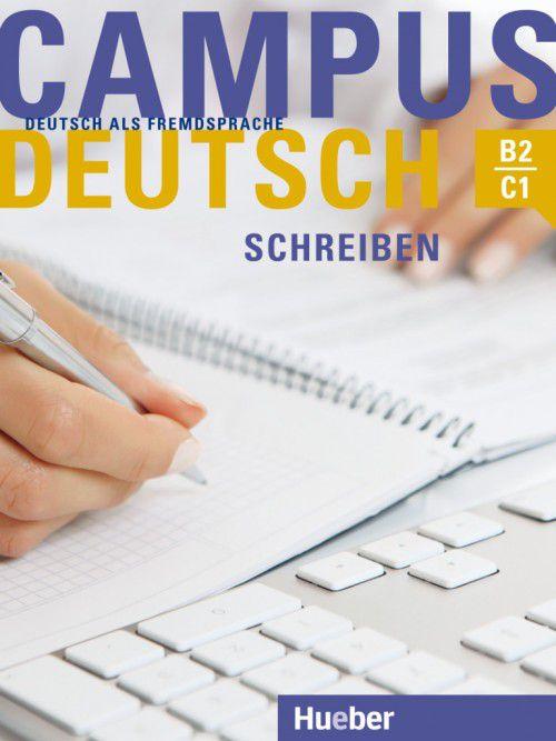 Campus Deutsch Schreiben - B2 - C1