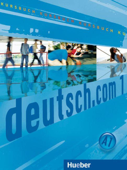 Deutsch.com 1 - Kursbuch - A1