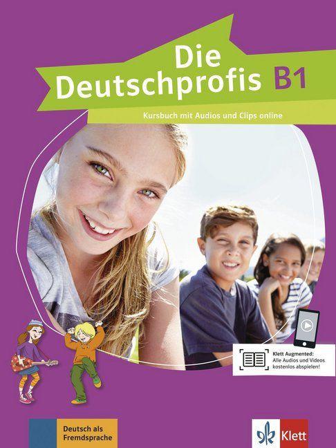 Die Deutschprofis B1 - Kursbuch mit Audios und Clips online