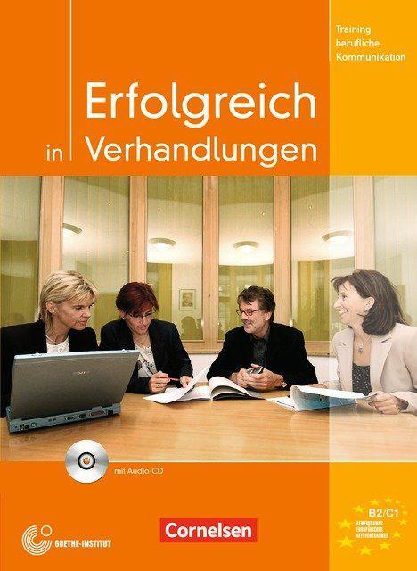 Erfolgreich in Verhandlungen - Kursbuch mit CD