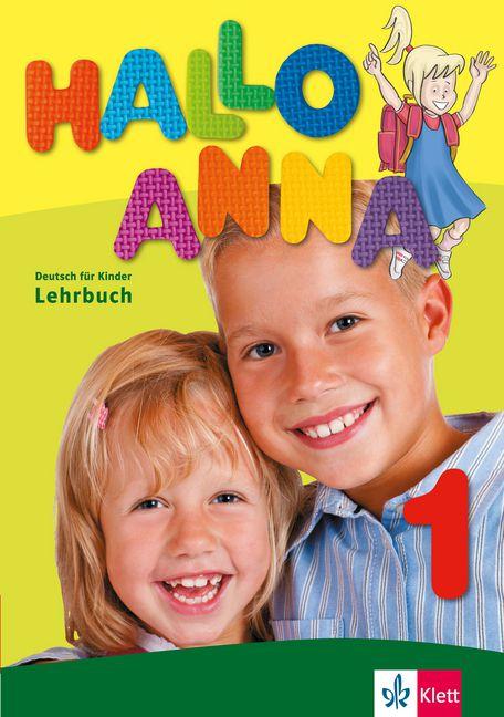 Hallo Anna 1 - Lehrbuch + 2 Audio-CDs