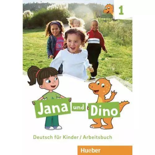 Jana und Dino 1 - Arbeitsbuch