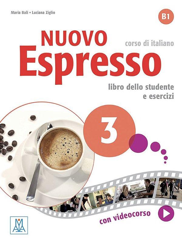 Nuovo Espresso 3 - Libro dello studente e esercizi - B1