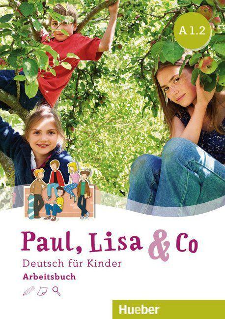 Paul, Lisa & Co A1/2 - Arbeitsbuch