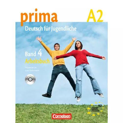 Prima A2: Band 4 - Arbeitsbuch mit Audio-CD