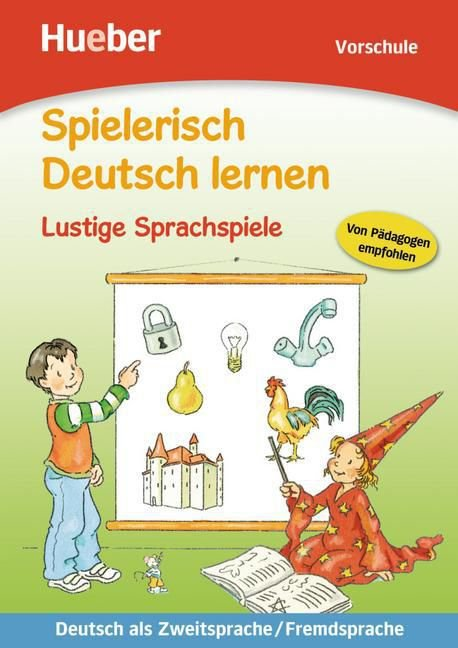 Spielerisch Deutsch lernen - Lustige Sprachspiele