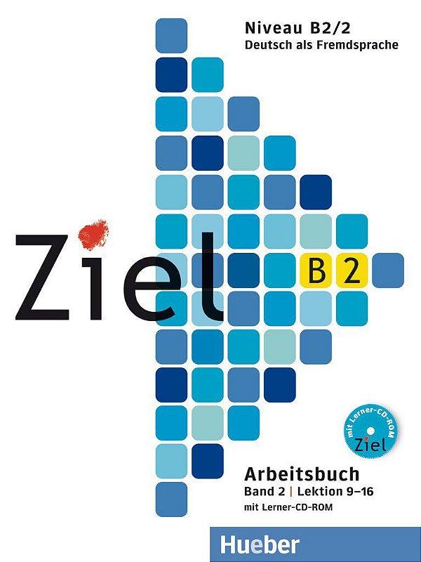 Ziel B2, Band 2, Lek 9 - 16 - Arbeitsbuch mit Lerner CD-ROM (livro de exercicios)