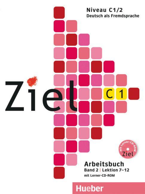 Ziel C1, Band 2, Lek 7 - 12 - Arbeitsbuch mit Lerner CD-ROM (livro de exercicios)