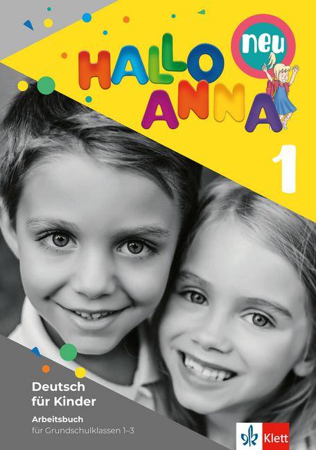 Hallo Anna neu 1 - Arbeitsbuch mit Bastelvorlagen