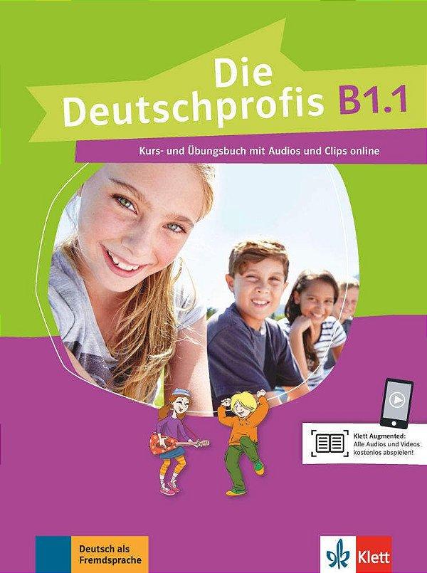 Die Deutschprofis B1/1 - Kurs- und šbungsbuch mit Audios und Clips online