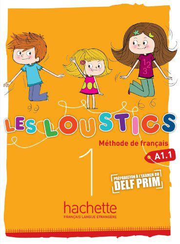 Les Loustics 1 - Livre de l'élève