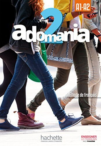 Adomania 2 - Livre de l'élève + CD-ROM - A1/A2