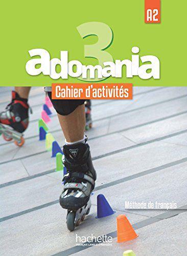 Adomania 3 - Cahier d'activités + CD audio + Parcours digital - A2