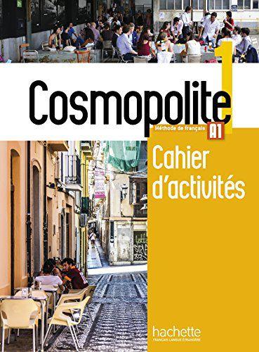 Cosmopolite 1 - Cahier dïactivit's + CD audio - A1