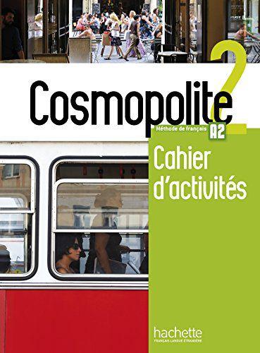 Cosmopolite 2 - Cahier d'activités + CD audio - A2