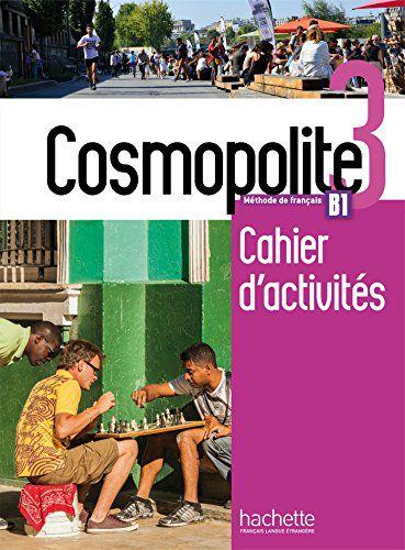 Cosmopolite 3 - Cahier dïactivit's + CD audio - B1
