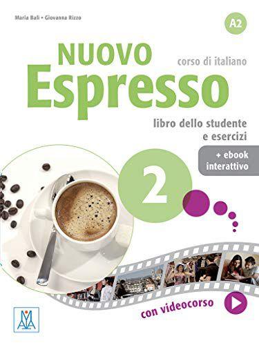 Nuovo Espresso 2 - Libro dello studente e esercizi + ebook interattivo - A2