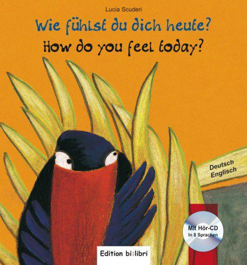 Bi:libri - Wie fhlst du dich heute? mit Audio-CD