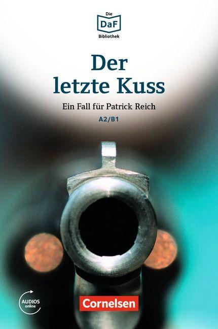 Die DaF-Bibliothek: Der letzte Kuss