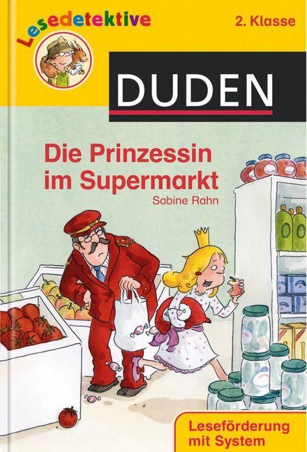 DUDEN - Lesedetektive - Die Prinzessin im Supermarkt